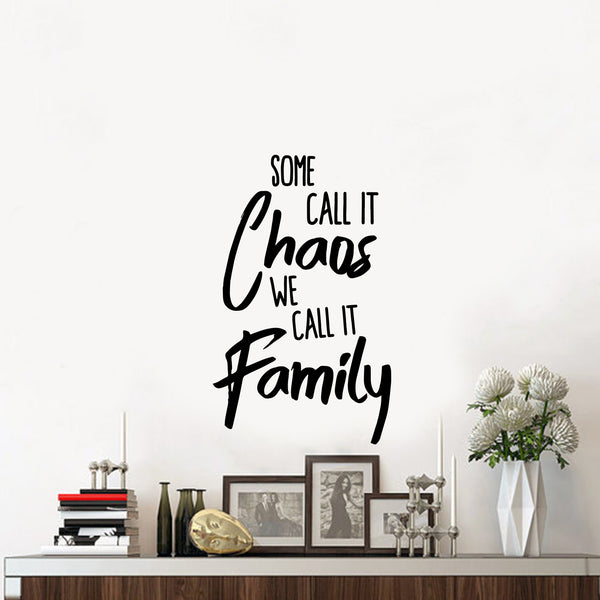 You Call it Chaos We Call It Family Wall Sticker Wall Chick Decal Art Sticker Qu