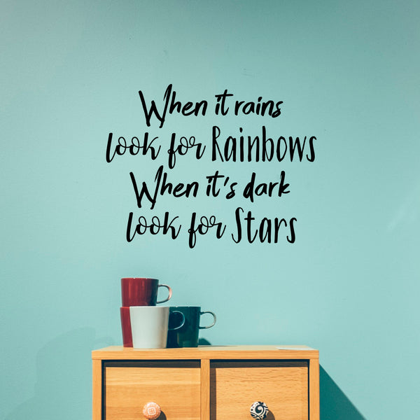Decal Quote Sticker Tra When It Rains Look For Rainbows Vinyl Decal Wall Art