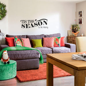 "Vinyl Wall Art Decal - Tis The Season"" to Be Merry - 10"" x 30"" - Christmas Seasonal Holiday Sticker - Indoor Outdoor Home Living Room Bedroom Apartment Office Door Decor (10"" x 30"", Black) 660078127704"