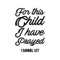 "Vinyl Wall Art Decal - for This Child I Have Prayed 1 Samuel 1:27-30"" x 20"" - Religious Spiritual Faith Home Living Room Bedroom Decals - Christianity Inspirational Bible Words Decorative Sticker 660078116326"