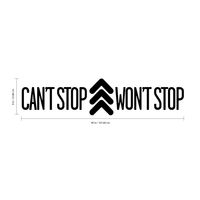 "Vinyl Wall Art Decal - Can't Stop Won't Stop - 9"" x 40"" - Urban Modern Quote for Home Living Room Bedroom Sticker - Trendy Peel and Stick Bold Statement for Office Business Workplace Decor 660078119419"