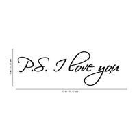 "P.S I love you..- Size 23""x 8"" -  Vinyl Wall Decal Sticker Art for Bedroom or Door"