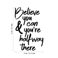 "Vinyl Wall Art Decal - Believe You Can and You're Halfway There - 35"" x 23"" - Home Living Room Bedroom Office Gym Sticker Decor - Modern Peel and Stick Motivational Life Quote Decal 660078116760"