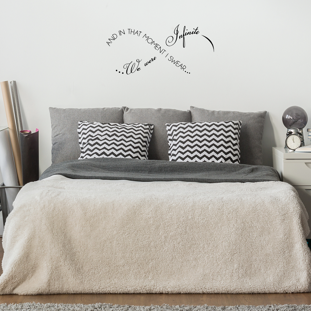 "And in that moment I swear we were infinite -  30"" x 14"" -  Infinity love Vinyl Wall Decal Sticker Art"