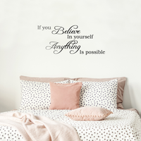 "If You Believe in Yourself Anything is Possible - 25"" x 11"" - Inspirational Quote for Home Bedroom Office Decor"