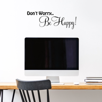"Don't Worry... Be Happy - 22"" x 8"" - Inspirational Vinyl Wall Decal Sticker Art"