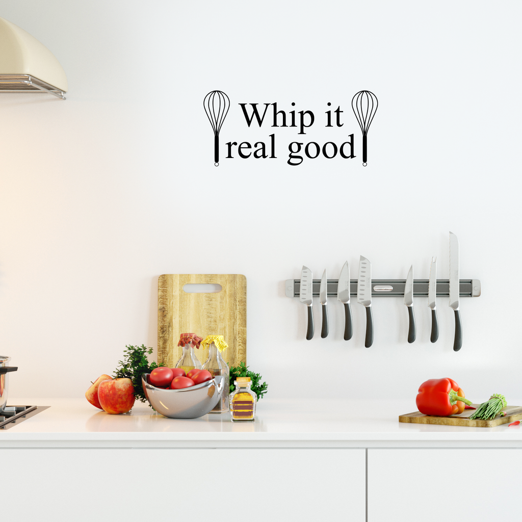 "Whip it Real Good - 23"" X 10"" -  with Whisks Cute and Funny Kitchen Vinyl Wall Decal Sticker Art Decor"