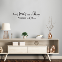"Every Family Has a Story Welcome To Ours - Inspirational Quotes Wall Art Vinyl Decal - 15"" X 48"" Decoration Vinyl Sticker - Motivational Wall Art Decal - Living Room Decor - Trendy Wall Art Quotes 660078091050"