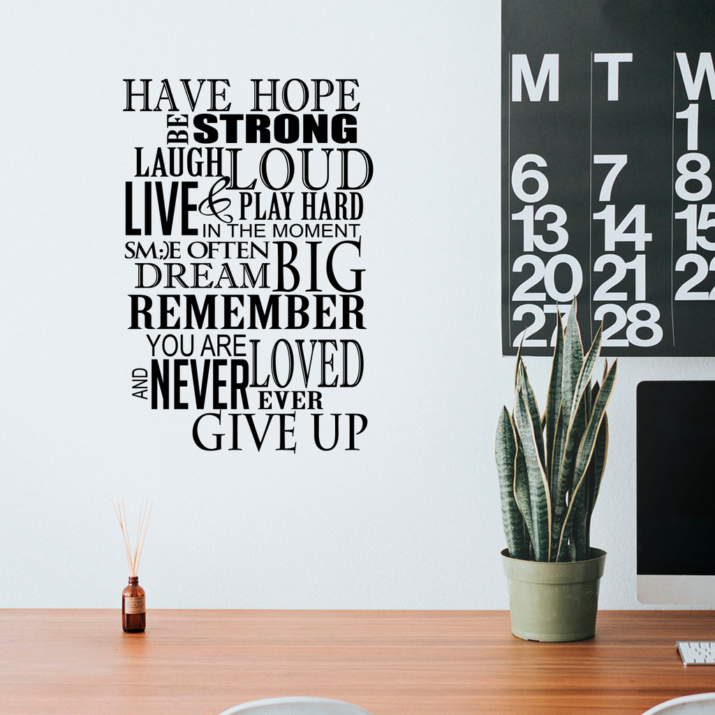"Have Hope Be Strong Laugh Loud.. - 22"" x 33"" - Inspirational Vinyl Wall Decal Sticker Art"