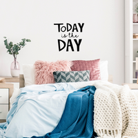"Today is The Day -  22.5"" x 21"" - Motivational Quote - Wall Art Decal"
