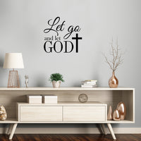 "Vinyl Wall Art Decal - Let Go And Let God With Cross - 22"" x 23.5"" - Religious Faithful Christian Home Bedroom Living Room Apartment Work Office Business Life Quotes Decor"
