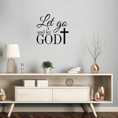 Vinyl Wall Art Decal - Let Go And Let God With Cross - 22