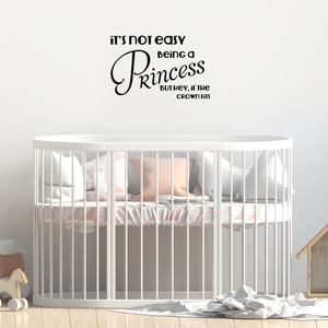 "It's not easy being a Princess.. But hey, if the Crown fits! - 22"" X 14"" -  Cute Girls Teens Vinyl Wall Decal Sticker Art"