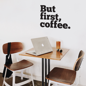 "But First, Coffee. - Wall Art Decal 18"" x 20"" - Cafe Wall Decor - Peel Off Vinyl Stickers for Walls - Cute Vinyl Decal Decor - Coffee Lovers Gifts - Coffee Wall Art Decoration - Kitchen Wall Decor 660078089385"