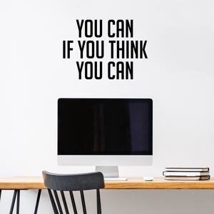 "Vinyl Wall Art Decal - You Can If You Think You Can - 15.5"" x 23"" - Positive Fitness Healthy Home Bedroom Decor - Motivational Apartment Living Room Workplace Office Decals 660078119464"