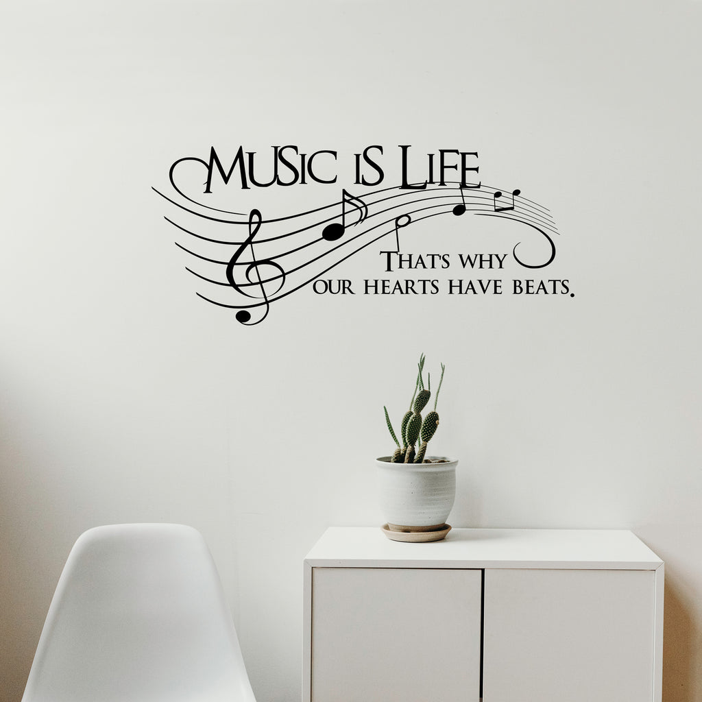 Music Is Life.. That's Why Our Hearts Have Beats Vinyl Wall Decal Sticker Art