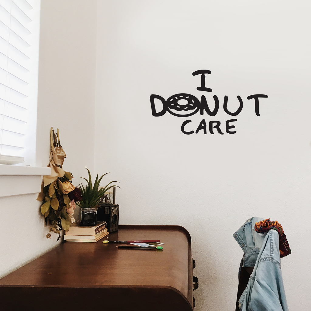 "I Donut Care - Wall Art Decal 14"" x 22"" Vinyl Sticker - Funny Kitchen Signs - Teen Girls Vinyl Art - Peel Off Vinyl Stickers for Walls - Cute Vinyl Decal Decor Girl Decoration Poster Sassy Attitude 660078089354"