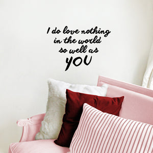 "Valentines Day Vinyl Wall Art Decal - I Do Love Nothing in The World So Well As You - 21"" x 15"" - Valentine's Home Living Room Bedroom Sticker - Indoor Outdoor Coffee Shop Apartment Decor 660078133996"