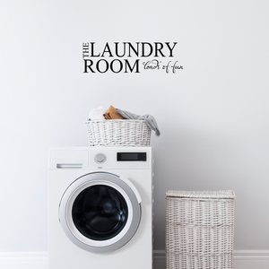 "Laundry room Loads of fun - 23"" x 7"" - Vinyl Wall Decal Sticker Art"