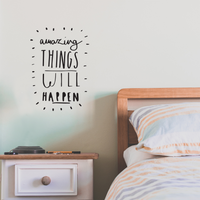 "Amazing Things Will Happen - 16"" x 16"" - Inspirational Life Quotes - Wall Art Vinyl Decal - 18"" x 12"" Decoration Vinyl Sticker - Motivational Wall Art Decal - Bedroom Living Room Decor"