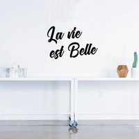 "Vinyl Wall Art Decal - La Vie Est Belle - 15"" x 23"" - Life is Beautiful Quote for Home Living Room Bedroom Sticker Decor - Teens Adults Peel and Stick Apartment Work Office Adhesive Decals 660078119570"