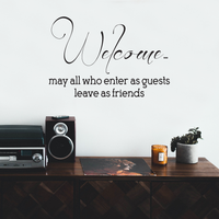 "Welcome, May All Who Enter As Guests Leave As Friends - Inspirational Life Quotes Decor - Wall Art Decal 20"" x 34"" Decoration Wall Art - Living Room Wall Decor - Trendy Vinyl Stickers 660078091081"