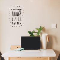 "Amazing Things Will Happen - Inspirational Life Quotes - Wall Art Vinyl Decal - 18"" X 12"" Decoration Vinyl Sticker - Motivational Wall Art Decal - Bedroom Living Room Decor - Trendy Wall Art 660078091135"