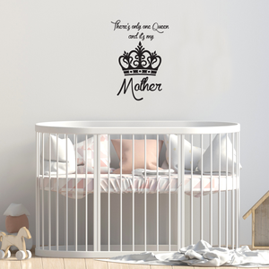 "There's Only One Queen and It's My Mother - Wall Art Decal - 15"" x 10"" Decoration Vinyl Sticker - Inspirational Quote Decal - Living Room and Bedroom Wall Decoration - Gifts for Mom 660078089590"