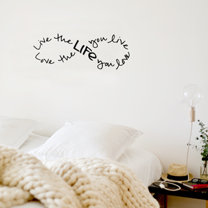 "Live the life you love, Love the life you live Bob Marley Infinity Wall Decal- 22"" x 8"""