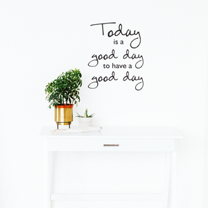 "Today is A Good Day to Have a Good Day - Inspirational Quotes Wall Art Vinyl Decal - 23"" x 19"" - Living Room Motivational Wall Art Decal - Life Quotes Vinyl Sticker Wall Decor"
