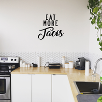 "Eat More Tacos - Funny Kitchen Quotes Wall Art Vinyl Decal - 21"" X 21"" Kitchen Vinyl Decals - Kitchen Quote Vinyl Art Decor Stickers 660078090053"