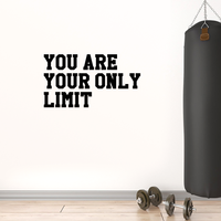 "Vinyl Wall Art Decal - You are Your Only Limit - 23"" x 40"" - Determination Gym Fitness Healthy Lifestyle Home Bedroom Decor - Motivational Positive Work Out Strength Decals 660078119396"