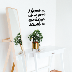 "Vinyl Wall Art Decal - Home is Where Your Makeup Stash is - 13.5"" x 14"" - Women's Makeup Lovers Lifestyle Home Bedroom Decor - Girls Trendy Positive Office Workplace Decals 660078119426"