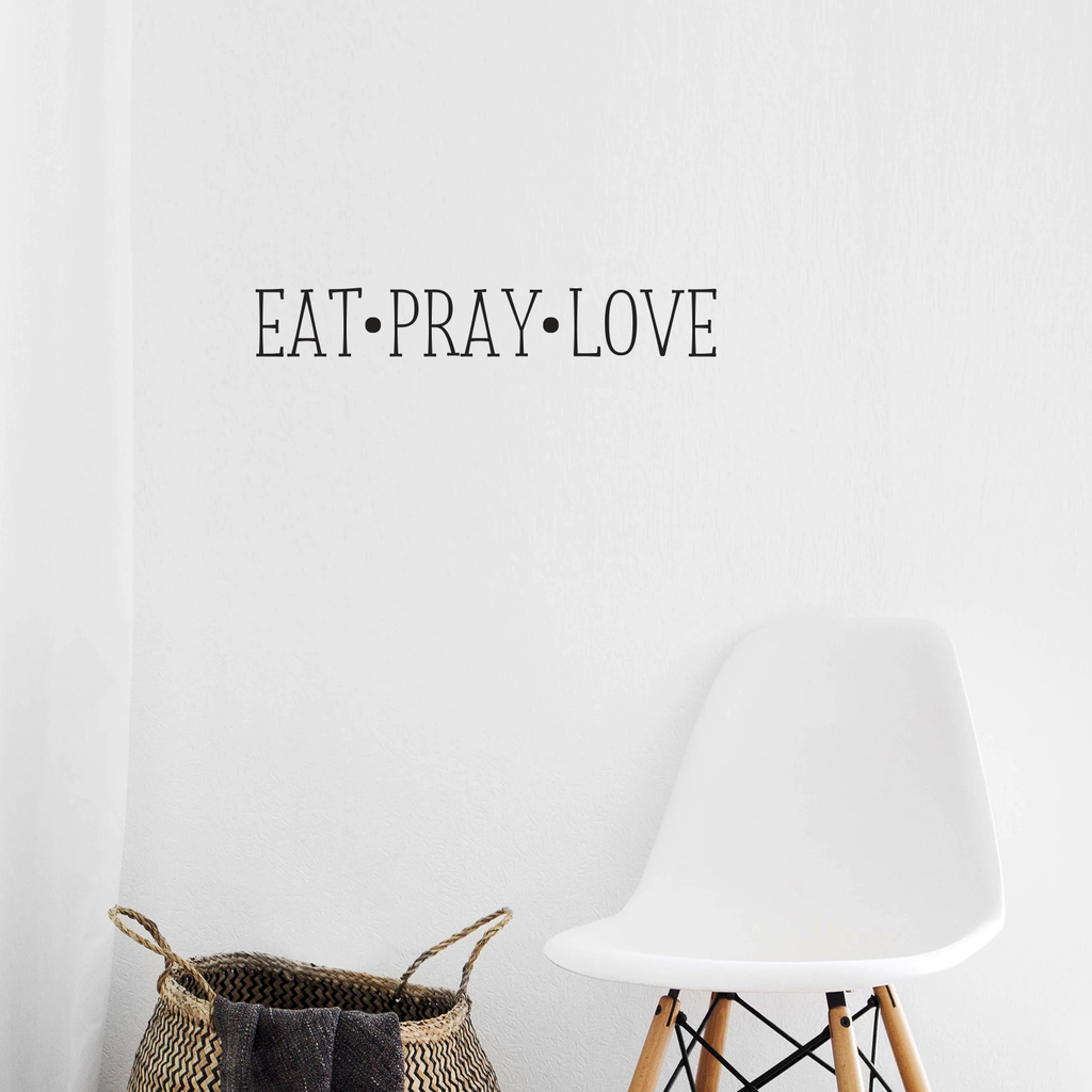 "EAT, Pray, Love - Wall Art Vinyl Decal - 3"" X 23"" Decoration Vinyl Sticker - Inspirational Kitchen Dining Room Wall Decor - Trendy Wall Art - Motivational Kitchen Wall Art Decal 660078090107"