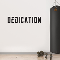 "DEDICATION Inspirational Quote - 36"" x 7"" - Decoration Vinyl Sticker - Life Quotes Vinyl Decal - Gym Wall Vinyl Sticker"