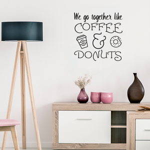 "We Go Together Like Coffee & Donuts - Wall Art Decal 23"" x 23"" Decoration Wall Art Vinyl Sticker - Kitchen Wall Decor - Peel Off Vinyl Stickers for Walls - Cute Vinyl Decal Decor - Coffee Lovers Gift 660078089378"