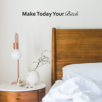 "Make Today Your B!tch - Inspirational Quote - Wall Art Decal - 3""x 25"" - Motivational Life Quotes Wall Art Sticker- Bedroom Wall Decoration - Living Room Wall Art Vinyl Decal 660078089026"