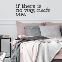 "If There is No Way Create One - Size 31"" x 10.5"" - Inspirational Life Quotes - Decoration Wall Art Vinyl Sticker - Bedroom Living"