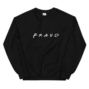 New Fraud Sweatshirt