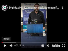 "Load image into Gallery viewer, DigiMax HD 22"" desktop magnifier"