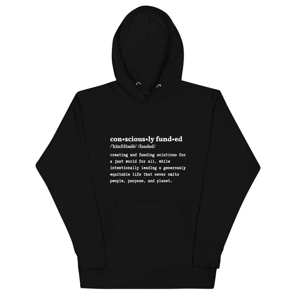 Consciously Funded Definition Unisex Hoodie