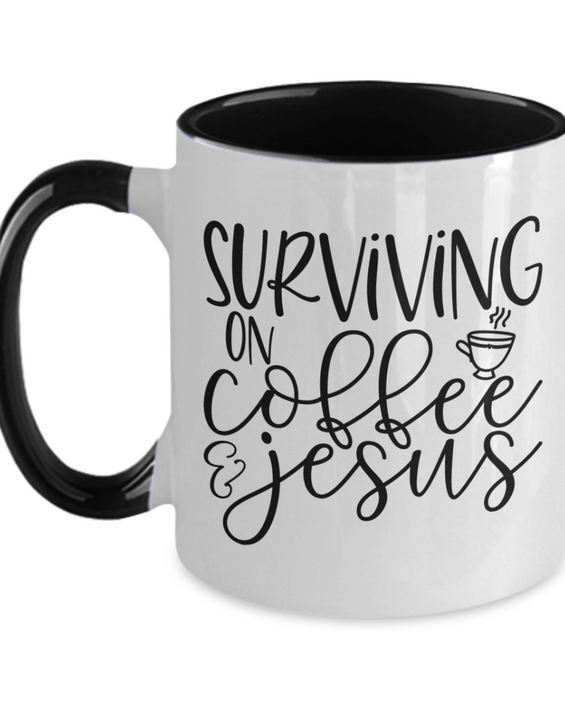 Surviving on Coffee & Jesus - Coffee Mug
