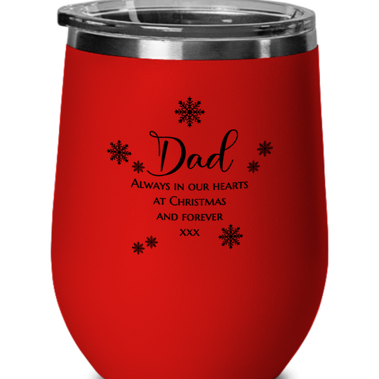 Dad - Always in Our Hearts - Wine Glass