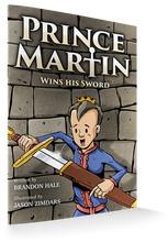 Load image into Gallery viewer, Prince Martin Wins His Sword