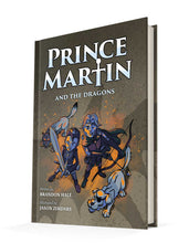 Load image into Gallery viewer, Prince Martin and the Dragons