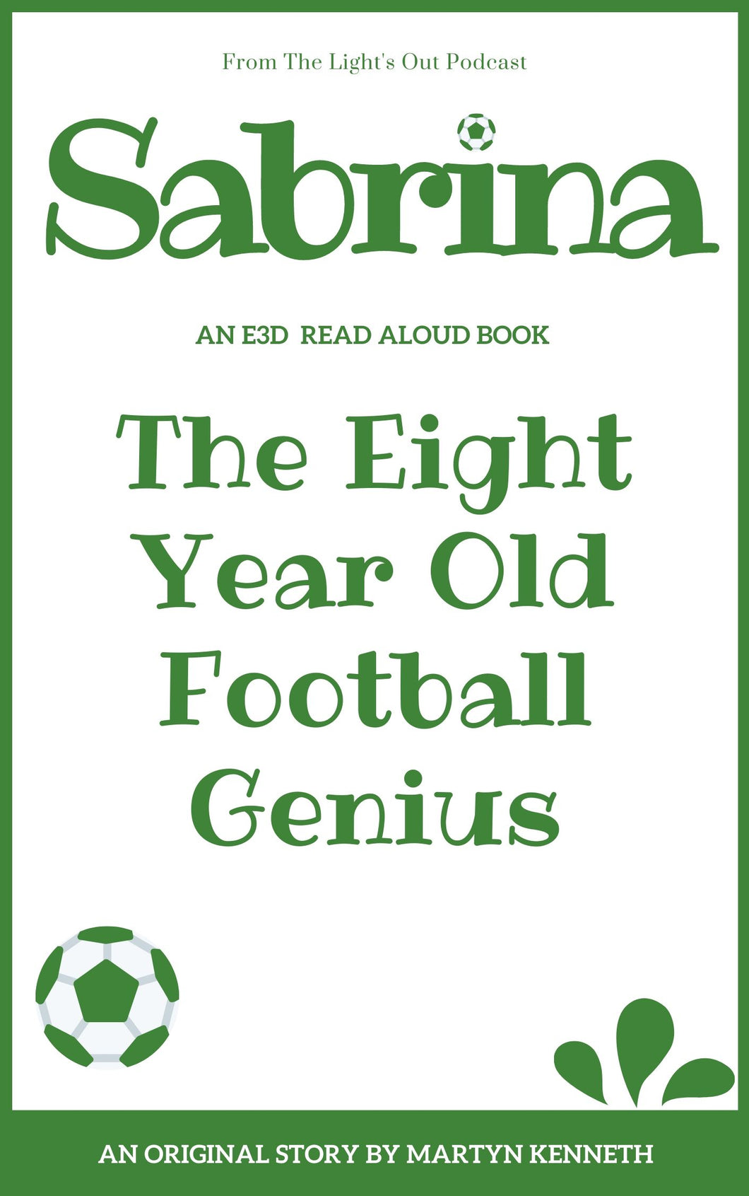 Sabrina the 8 Year Old Football Genius by Martyn Kenneth (2021 free books for 2021)