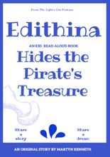 Load image into Gallery viewer, Edithina Hides the Pirates Treasure by Martyn Kenneth