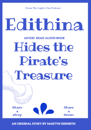 Edithina Hides the Pirates Treasure by Martyn Kenneth