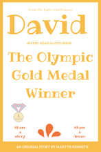 Load image into Gallery viewer, David - The Gold Medal Winner by Martyn Kenneth 2021 free books for 2021