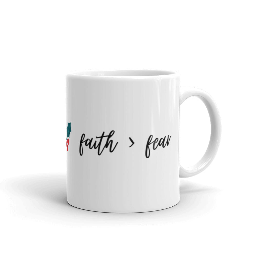 Faith Over Fear Holly Mug
